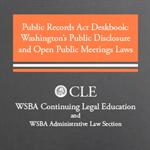 2020 Supplement to Public Records Act Deskbook: Washington's Public Disclosure and Open Public Meetings Laws