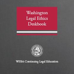 Washington Legal Ethics (2d ed. 2020)