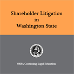 Shareholder Litigation in Washington State (2014)