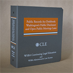 Public Records Act Deskbook: Washington's Public Disclosure and Open Public Meetings Laws (2d ed. 2014)
