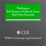 Washington Real Property Deskbook Series Supplement to Volumes 1 & 2 (2014)